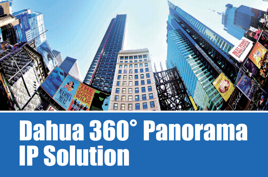 Dahua 360 Panorama  IP Camera Solution